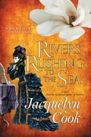 Jacquelyn Cook: Rivers Rushing To The Sea