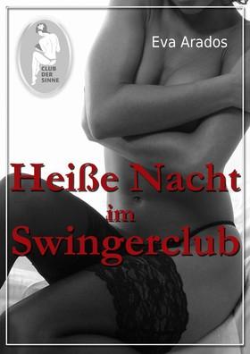 Heiße Nacht im Swingerclub