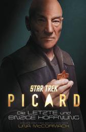 Star Trek – Picard - Die letzte und einzige Hoffnung