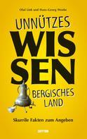 Olaf Link: Unnützes Wissen Bergisches Land.