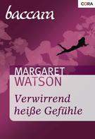 Margaret Watson: Verwirrend heiße Gefühle ★★★★