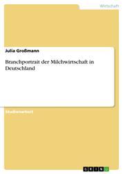 Branchportrait der Milchwirtschaft in Deutschland