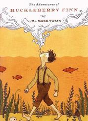 Die Abenteuer von Huckleberry Finn - Das Original von Mark Twain