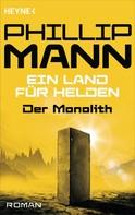 Phillip Mann: Der Monolith - ★★★
