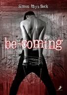 Simon Rhys Beck: be-coming ★★★