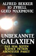Alfred Bekker: Unbekannte Galaxien - Das 1936 Seiten Science Fiction Abenteuer Paket ★★★★