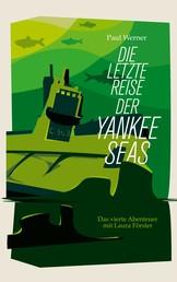 Die letzte Reise der Yankee Seas