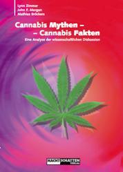Cannabis Mythen - Cannabis Fakten - Eine Analyse der wissenschaftlichen Diskussion