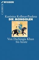 Karénina Kollmar-Paulenz: Die Mongolen ★★★★
