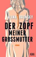 Alina Bronsky: Der Zopf meiner Großmutter ★★★★