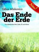 Gábor Miskovics: Das Ende der Erde