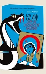 Yilan - oder die erschossene Madonna