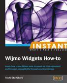 Tochi Eke-Okoro: Instant Wijmo Widgets How-to