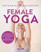 Katharina Middendorf: Female Yoga ★★★★★