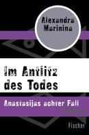 Alexandra Marinina: Im Antlitz des Todes ★★★★★