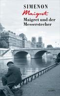 Georges Simenon: Maigret und der Messerstecher ★★★★★