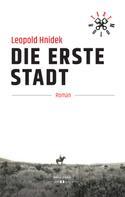 Leopold Hnidek: Die erste Stadt ★★★