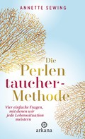 Annette Sewing: Die Perlentaucher-Methode ★★