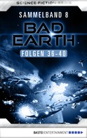 Manfred Weinland: Bad Earth Sammelband 8 - Science-Fiction-Serie