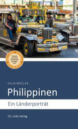 Philippinen - Ein Länderporträt