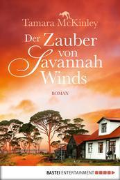 Der Zauber von Savannah Winds - Roman