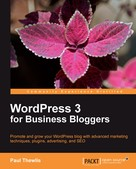 Paul Thewlis: WordPress 3 for Business Bloggers