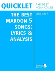 Quicklet on The Best Maroon 5 Songs: Lyrics and Analysis