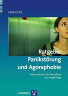 Nina Heinrichs: Ratgeber Panikstörung und Agoraphobie