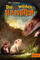Alex Fielding: Die wilden Hamster. Achtung, Wieselgefahr! ★★★★
