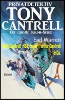 Earl Warren: Tony Cantrell #28: Feuer frei für Cantrell & Co.