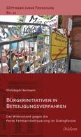 Christoph Hermann: Bürgerinitiativen in Beteiligungsverfahren