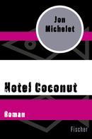 Jon Michelet: Hotel Coconut ★