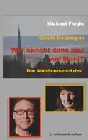"""Michael Fiegle: Carola Henning in """"Wer spricht denn hier von Mord?"""""""