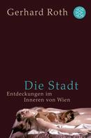 Gerhard Roth: Die Stadt