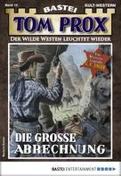 G. F. Unger: Tom Prox 10 - Western