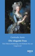Gertrude Aretz: Die elegante Frau ★★★★
