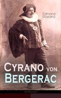 Edmond Rostand: Cyrano von Bergerac (Weltklassiker)