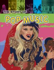 The Story of Pop Music