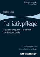 Nadine Lexa: Palliativpflege