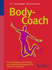 Body-Coach - Durch intelligente Kombination richtig viel verändern