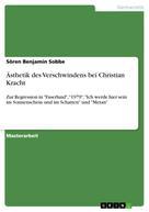 Sören Benjamin Sobbe: Ästhetik des Verschwindens bei Christian Kracht