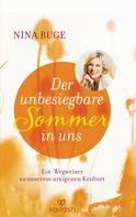 Nina Ruge: Der unbesiegbare Sommer in uns ★★★★