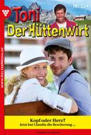 Friederike von Buchner: Toni der Hüttenwirt 224 – Heimatroman