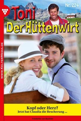 Toni der Hüttenwirt 224 – Heimatroman