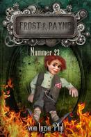 Luzia Pfyl: Frost & Payne - Band 8: Nummer 23 ★★★★★