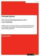 Christoph Czychun: Das Souveränitätsparadoxon des State-Building