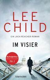 Im Visier - Ein Jack-Reacher-Roman