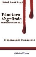 Michael Kracht: Finstere Abgründe ★★★★★