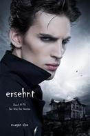 Morgan Rice: Ersehnt (Der Weg der Vampire – Band 10) ★★★★★
