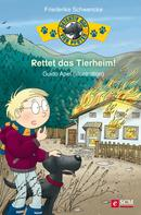 Friederike Schwencke: Rettet das Tierheim! ★★★★